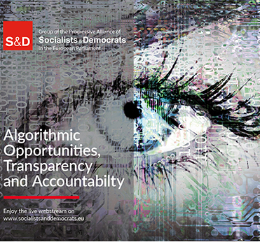 S&D Roundtable on the Algorithmic Opportunities, Transparency and Accountability