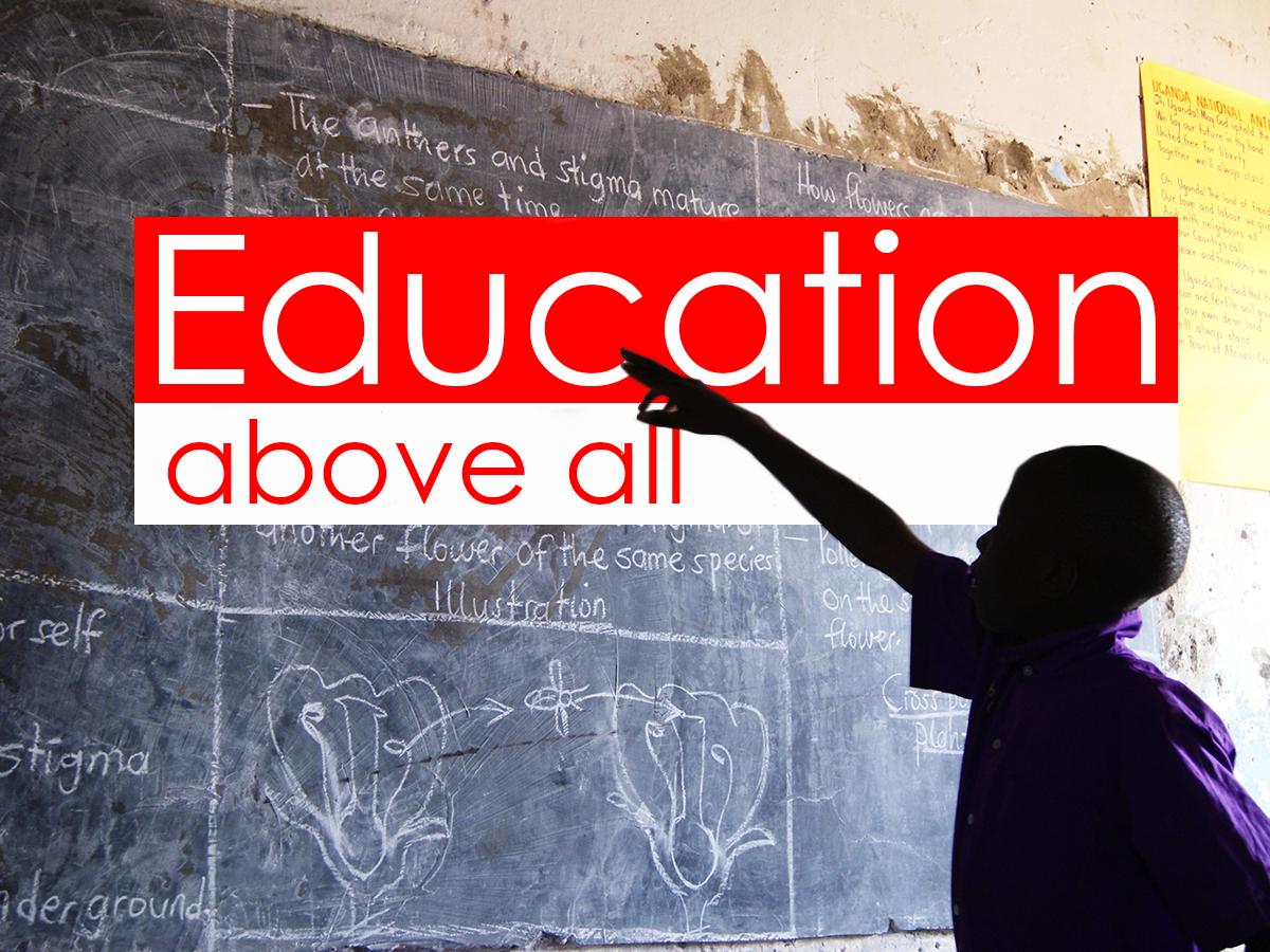 Education above all written on blackboard
