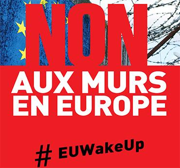 Non Aux Murs en Europe - #EUWakeUp