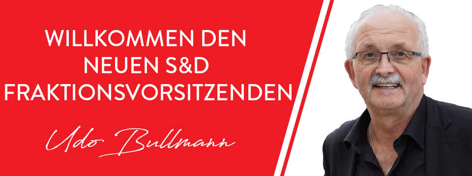 Neuer Präsident der S & D Fraktion, Udo Bullmann