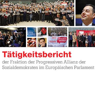 Tätigkeitsbericht der  Fraktion der  Progressiven Allianz der Sozialdemokraten im Europäischen Parlament