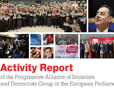 Activity Report of the Progressive Alliance of Socialists and Democrats Group in the European Parliament