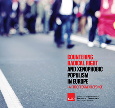 Countering Radical Right and Xenophobic Populism in Europe - A Progressive Response