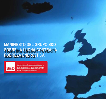 Manifiesto del Grupo S&D Sobre la Lucha Contra La Pobreza Energética