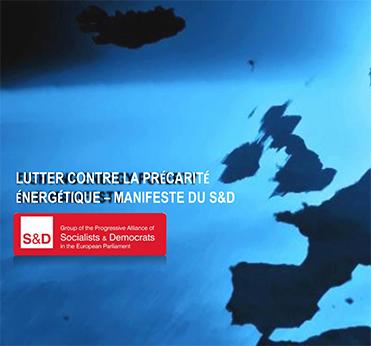 Lutter Contre la Précarité Énergétique – Manifeste du S&D