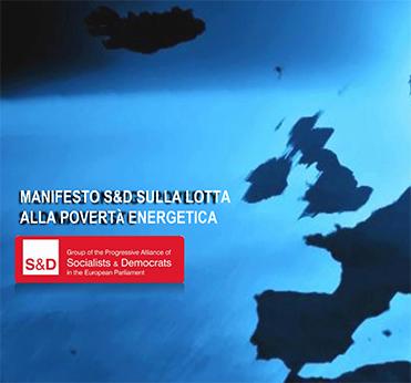 Manifesto S&D Sulla Lotta Alla Povertà Energetica