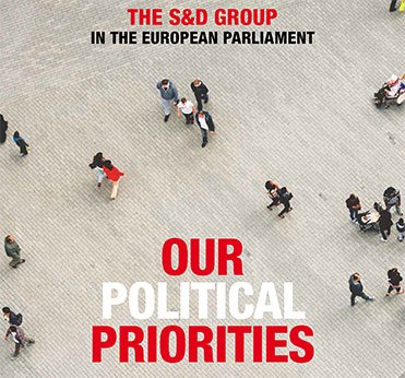 The S&D Group - Our Political Priorities
