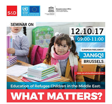 Poster: Seminar: S&D/UNRWA/UNESCO ~ Education of refugee children in the Middle East: What matters?