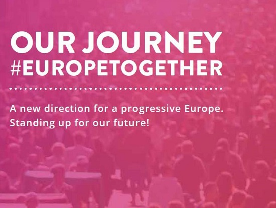 OUR JOURNEY #EUROPETOGETHER. A new direction for a progressive Europe. Standing up for our future