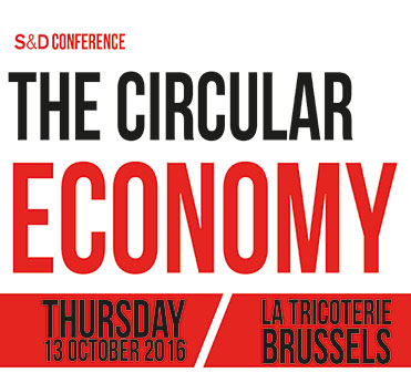 S&D Conference: The Circular Economy.