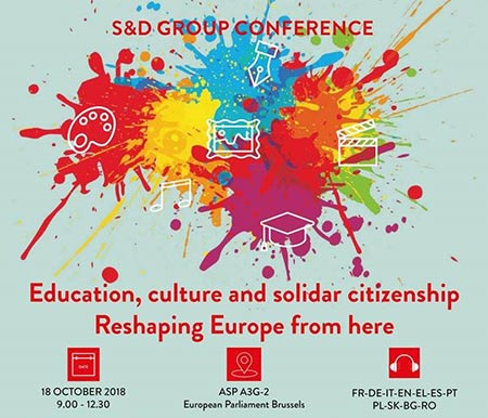 S&D Group Conference: Education, Culture and Solidar Citizenship - Reshaping Europe from here