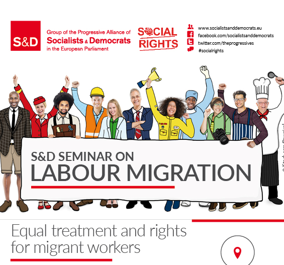 S&D Seminar: Equal treatment and Rights for Migrant Workers (Labour Migration), #EuwakeUp, #SocialRights,
