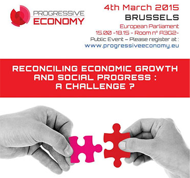 Progressive Economy Conference 4 March: Reconciling Economic Growth & Social Progress: A Challenge?