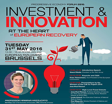 Making investment and innovation a contribution to the recovery of the European economy, Progressive Economy, growth in the framework of the EU 2020 Strategy, Gianni Pittella, Maria João Rodrigues,