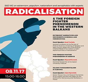 Poster: S&D WG: Radicalisation & the foreign fighter phenomenon in the Western Balkans