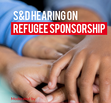 S&D Hearing on refugee sponsorship