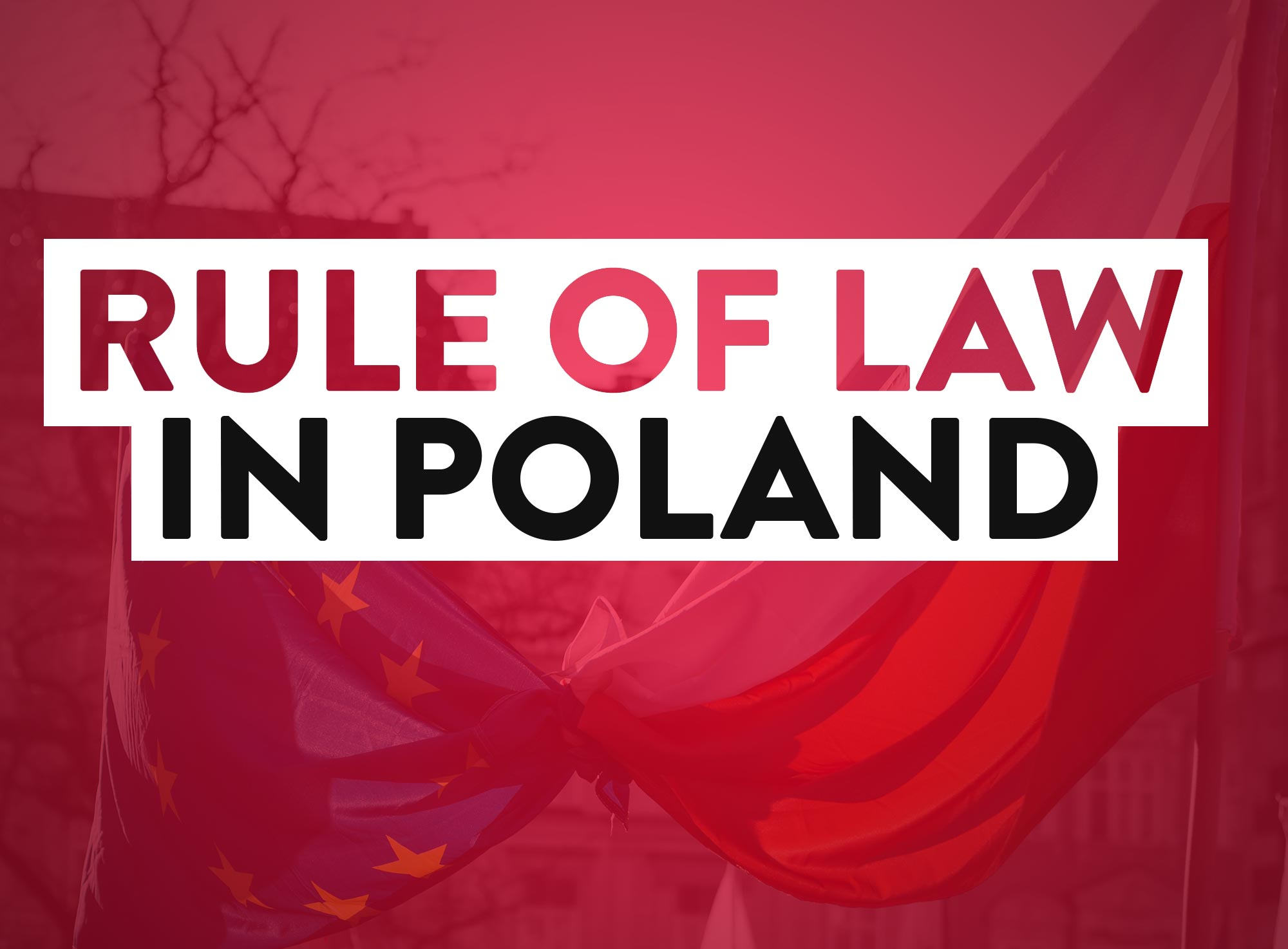 Rule of Law in Poland