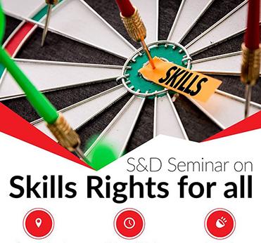 S&D Seminar - Progressive Skills Agenda: Skills Rights for All, #SocialRights,