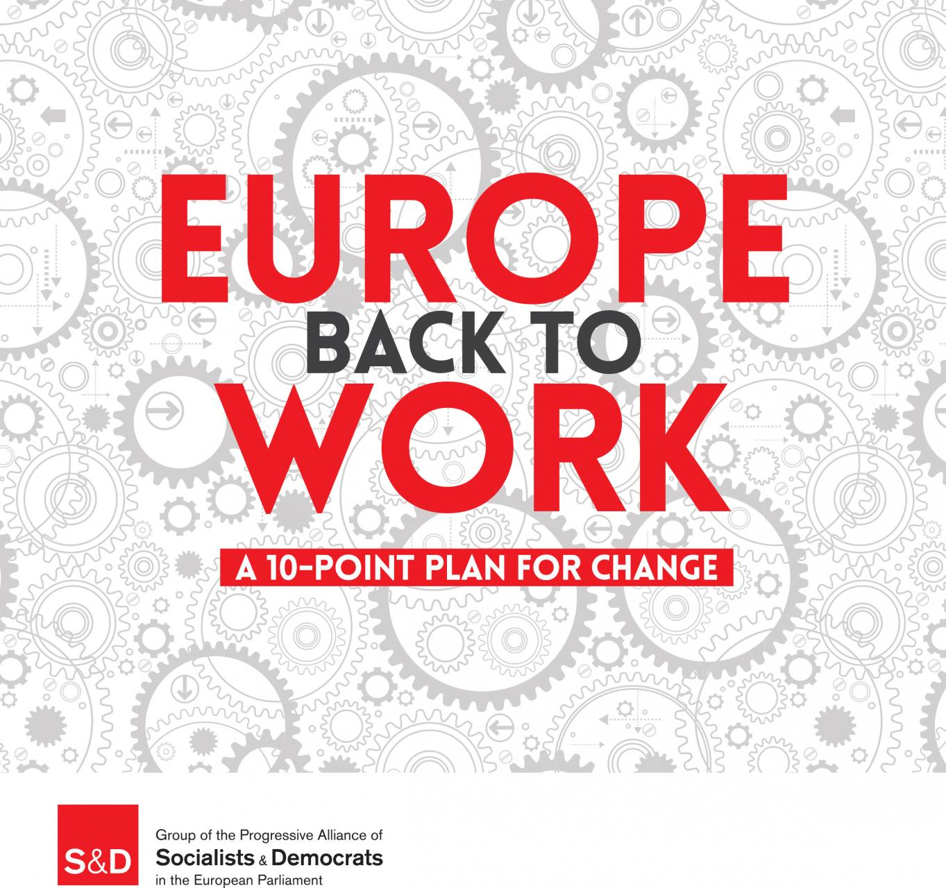 Europe back to work.  A 10-point plan for change