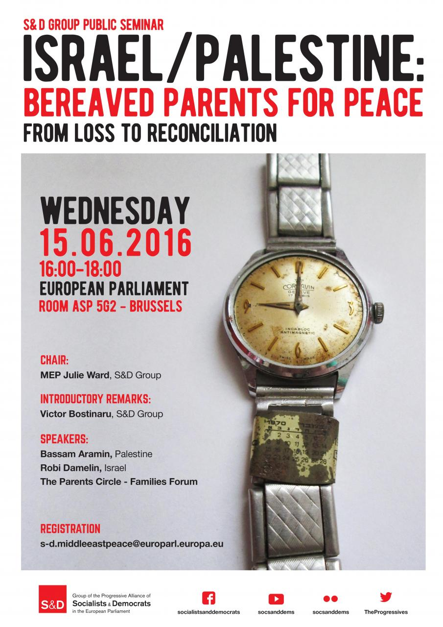 S&D Seminar - Israel / Palestine: Bereaved Parents for Peace - From Loss to Reconciliation