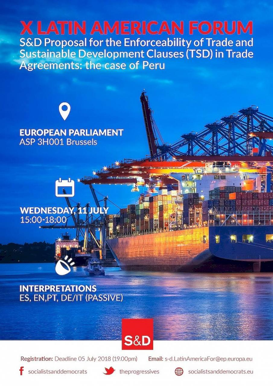 X Latin American Forum. S&D Proposal for the Enforceability of Trade and Sustainable Development Clauses (TSD) in Trade Agreements: The case of Peru