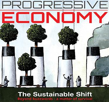 Journal for a Progressive Economy : The Sustainable Shift - Beyond Buzzwords - A Matter of Survival, Gianni Pittella, Kathleen Van Brempt,