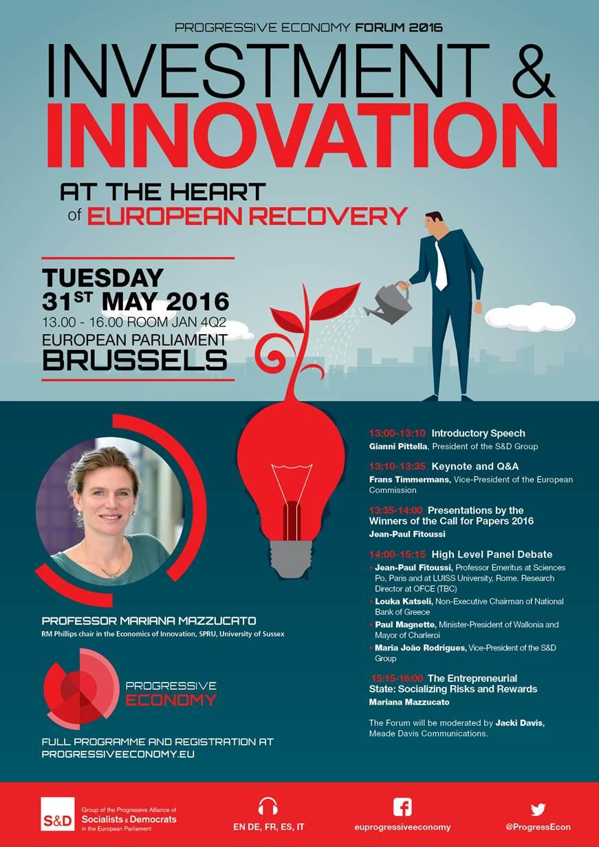 progressive Economy Forum 2016: Investment & Innovation at the Heart of European Recovery,