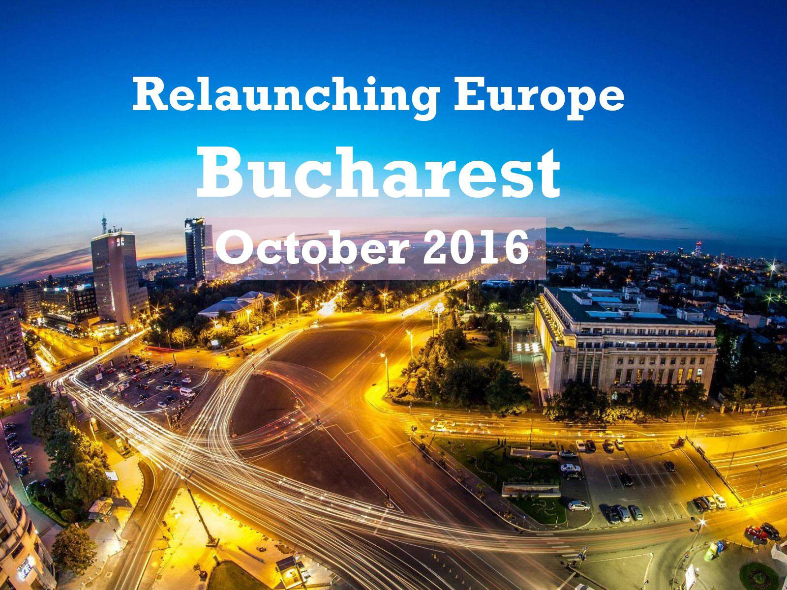 Relaunching Europe event in Bucharest on 21 October 2016.