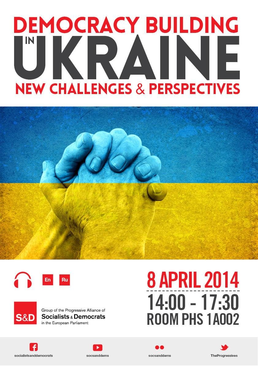 S&D Seminar: Democracy-building in Ukraine - New challenges and perspectives