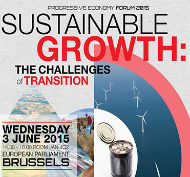 Progressive Economy Annual Forum 2015 - Sustainable Development : The Challenges of Transition