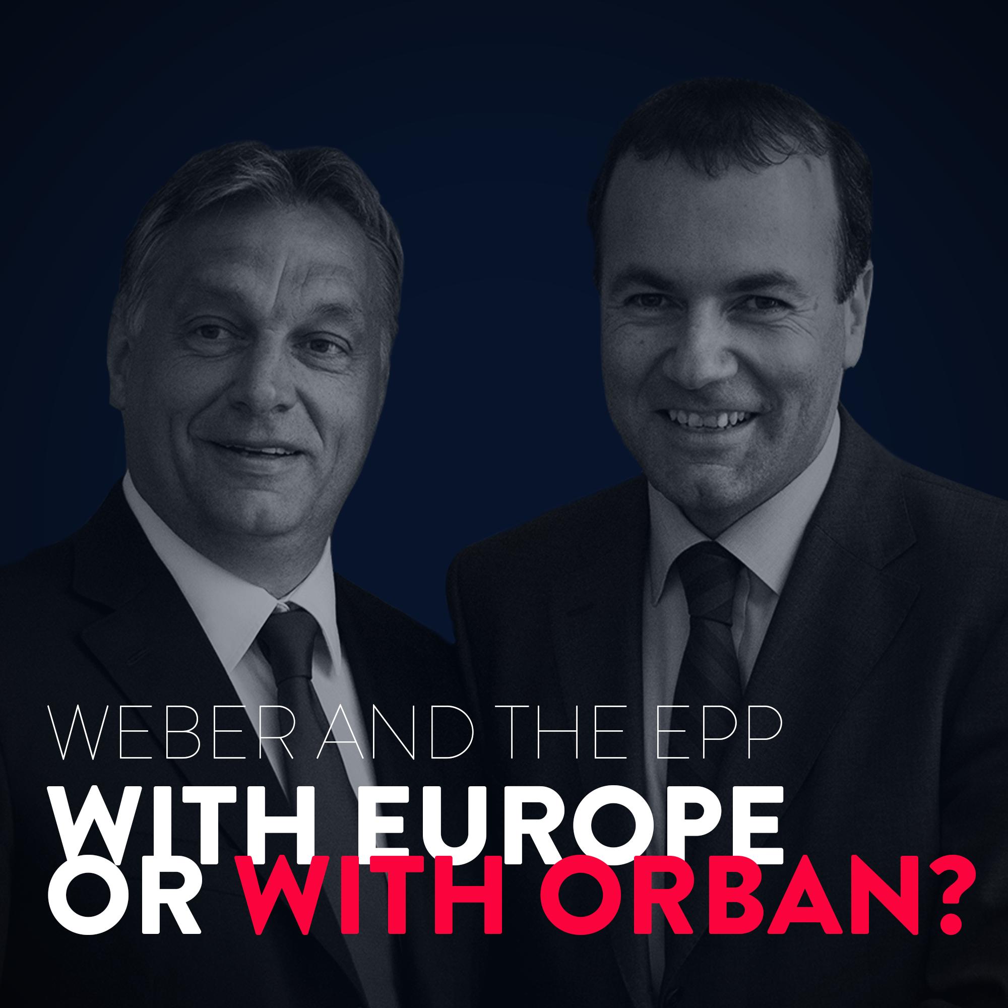 Hungary, viktor orban & EPP Weber