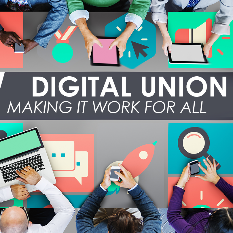 p people using mobile devices, and words Digital Union - Making it work for all