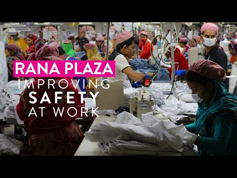 Embedded thumbnail for Rana Plaza | Improving Safety at Work #SafeDay