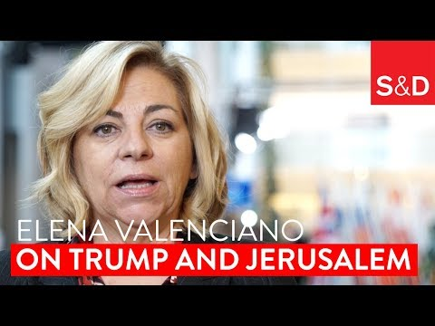 Embedded thumbnail for Elena Valenciano on Trump's Decision to Move the US Embassy to Jerusalem